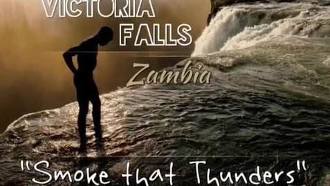 Thumbnail for entry Victoria Falls, Zambia