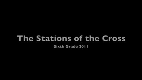 Thumbnail for entry Stations of the Cross 2011