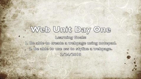 Thumbnail for entry Web Unit - Day 1