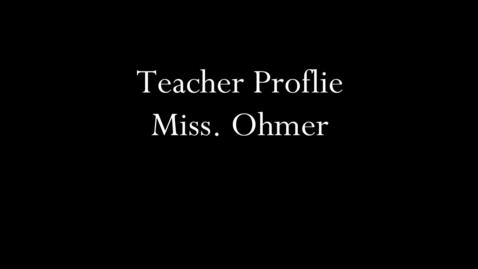 Thumbnail for entry Shanahan Teacher Profile - Miss. Ohmer