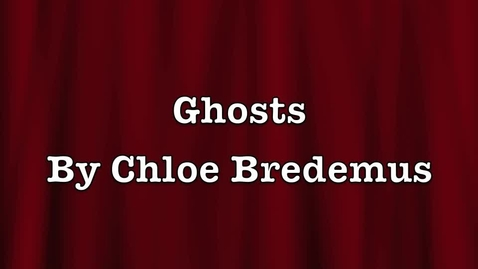 Thumbnail for entry Chloe B Ghosts