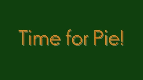 Thumbnail for entry Time for Pie