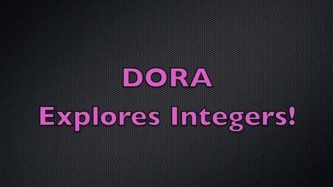 Thumbnail for entry Dora Explores Integers