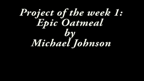 Thumbnail for entry Project of the Week 10/6/11