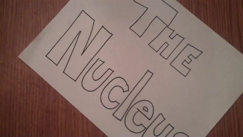 Thumbnail for entry The Role of the Nucleus