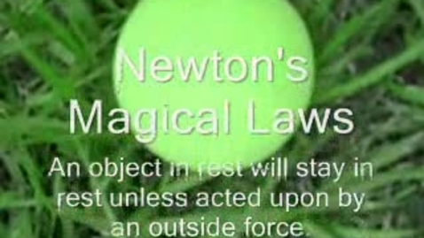 Thumbnail for entry Newtons Magical Laws