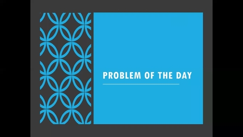 Thumbnail for entry Problem of the Day 5_1