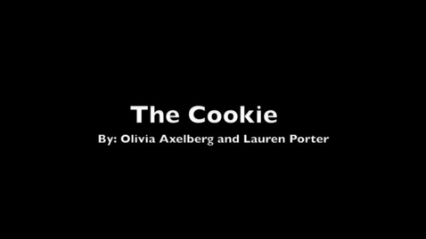 Thumbnail for entry The Cookie