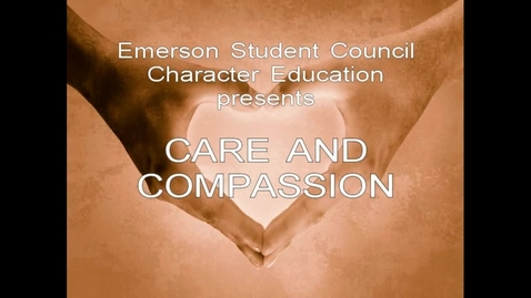 Thumbnail for entry Emerson Character Education: Care and Compassion