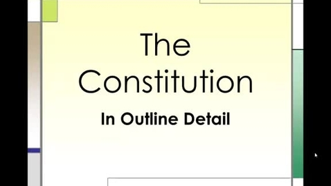 Thumbnail for entry The Constitution An Outline Part 1