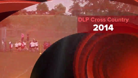 Thumbnail for entry DLP Cross Country 2014