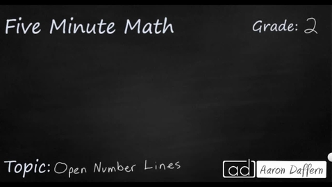Thumbnail for entry 2nd Grade Math Open Number Lines