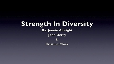 Thumbnail for entry Strength In Diversity-JennieA