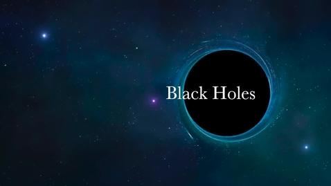Thumbnail for entry Black Holes