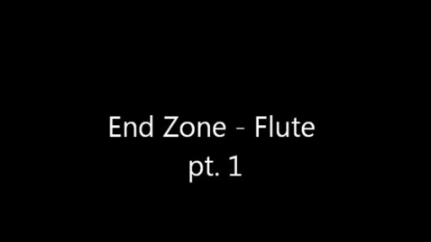 Thumbnail for entry End Zone flute, pt. 1