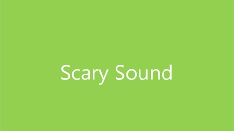 Thumbnail for entry Scary Sound