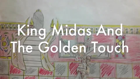 Thumbnail for entry King Midas and the Golden Touch