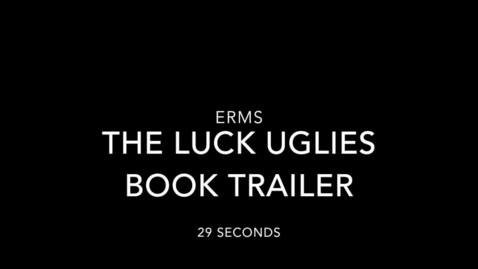 Thumbnail for entry ERHS Clermont Book Trailer The Luck Uglies
