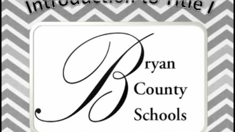 Thumbnail for entry Bryan County Title I Information