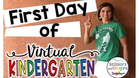 Thumbnail for entry First Day of Virtual Kindergarten
