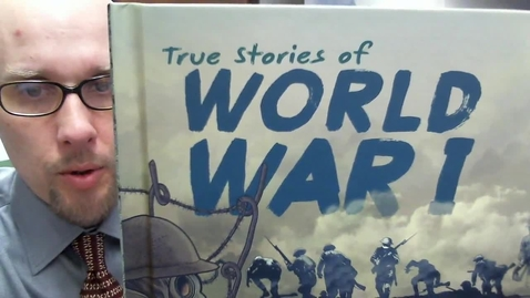 Thumbnail for entry True Stories of WWI