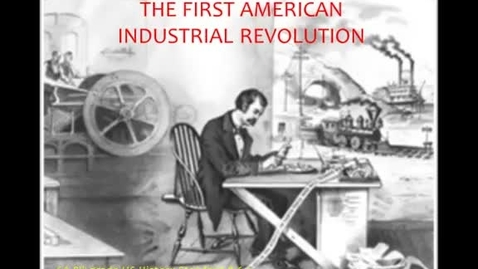 Thumbnail for entry First American Industrial Revolution
