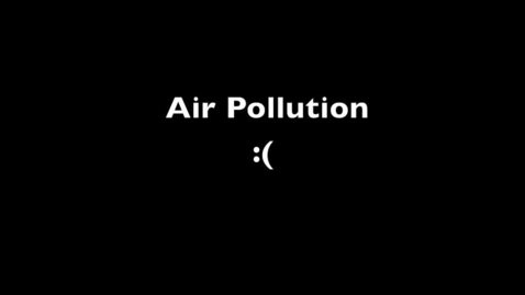 Thumbnail for entry Air Pollution K