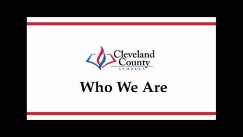 Thumbnail for entry Cleveland County Schools - Who We Are