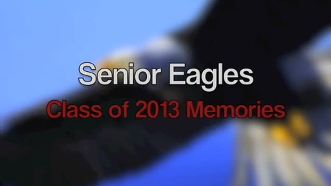 Thumbnail for entry Class of 2013 Senior Eagles - Video Yearbook - Attucks Middle School