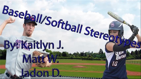 Thumbnail for entry Baseball/Softball Stereotypes - WSCN PTV 2, Sem 2 (2016-2017)