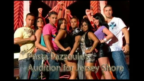 Thumbnail for entry Jersey Shore Audition for Pasta - WSCN