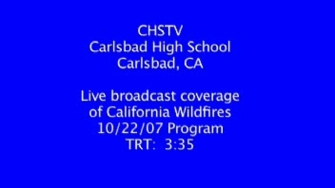 Thumbnail for entry California Wildfires: Breaking News from Carlsbad