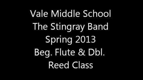 Thumbnail for entry Vale MS Beg. Flute & Double Reed Class - Spring 2013 Virtual Concert