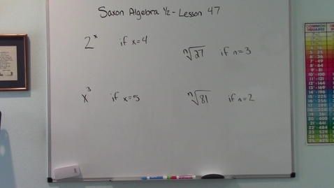 Thumbnail for entry Saxon Algebra 1/2 - Lesson 47 - Evaluation of Exponential Expressions and Radicals