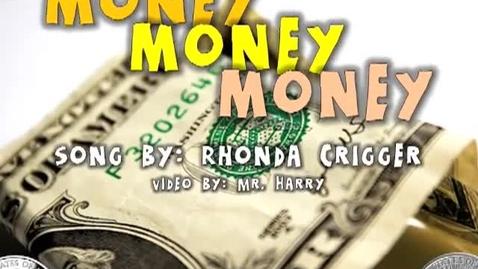 Thumbnail for entry Money Money Money!     (kids song by Rhonda Crigger)