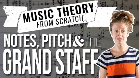 Thumbnail for entry Music Theory from Scratch - Notes, Pitch & the Grand Staff   Metalworks Institute