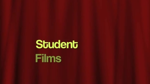 Thumbnail for entry Student Films