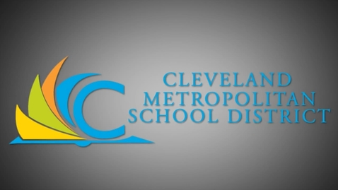 Thumbnail for entry CMSD's New Tech Schools