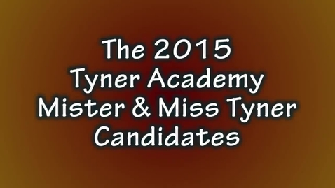 Thumbnail for entry Mister and Miss Tyner 2015