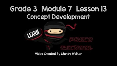 Thumbnail for entry G3 M7 L13 Concept Development
