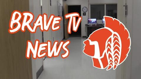 Thumbnail for entry Brave TV News 2/7/2020