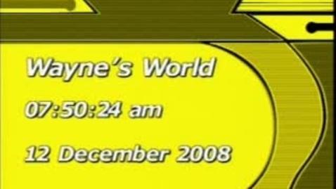 Thumbnail for entry Wayne's World 12/15/08