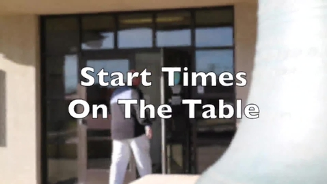 Thumbnail for entry School Start Times on the Table