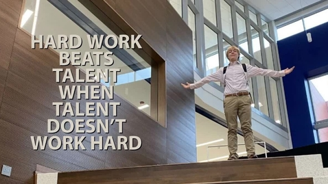 Thumbnail for entry HARD WORK BEATS TALENT WHEN TALENT DOESN'T WORK HARD