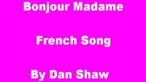 Thumbnail for entry Bonjour Song