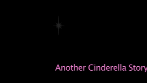 Thumbnail for entry Another Cinderella Story