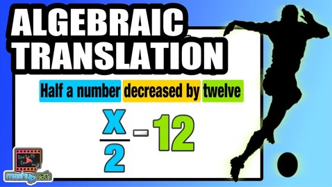 Thumbnail for entry ☆ Learn to translate algebraic expressions into words  | Common Core Algebra