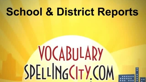 Thumbnail for entry School and District Reports