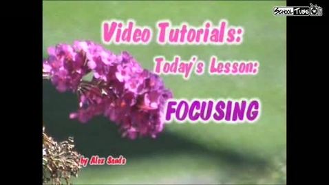 Thumbnail for entry Video Tutorial: Manual Focus