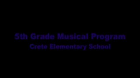Thumbnail for entry Crete Elementary 5th Grade Music Program